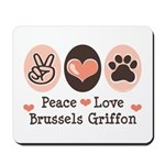 Peace Love Brussels Griffon Mousepad
