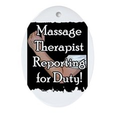 Massage Therapist Reporting f Oval Ornament