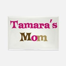 Tamara's Mom Rectangle Magnet