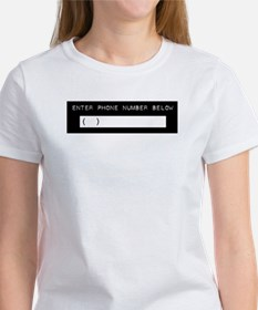 Enter Your Phone Number Women's T-Shirt