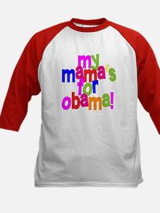 My Mama's For Obama Tee