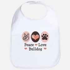 Peace Love Bulldog Bib
