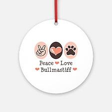 Peace Love Bullmastiff Ornament (Round)