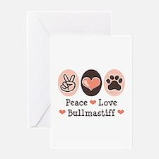 Peace Love Bullmastiff Greeting Card