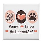 Peace Love Bullmastiff Tile Coaster