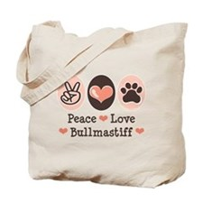 Peace Love Bullmastiff Tote Bag