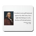 Benjamin Franklin 19 Mousepad