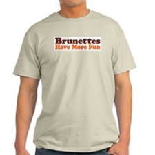 Brunettes Have More Fun Ash Grey T-Shirt