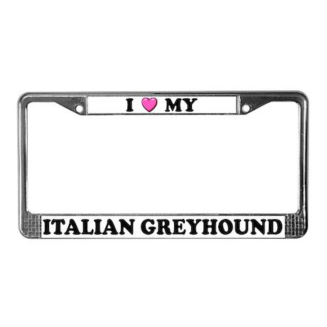 I Heart My Italian Greyhound License Plate Frame