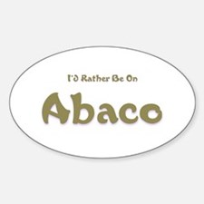 I'd Rather Be...Abaco Oval Decal
