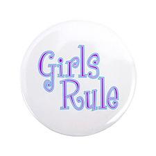 "Girls Rule 3.5"" Button"