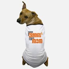 I Wear Orange For My Mom 6 Dog T-Shirt