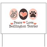 Peace Love Bedlington Yard Sign