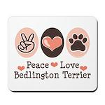 Peace Love Bedlington Mousepad