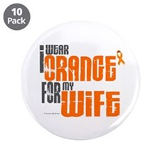 "I Wear Orange For My Wife 6 3.5"" Button (10 pack)"