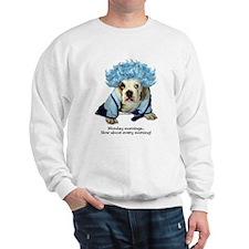 Monday Morning Bulldog Sweatshirt