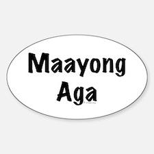 Maayong Aga Oval Decal