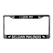 I Love My Belgian Malinois License Plate Frame