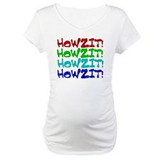 Howzit Shirt