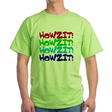Howzit Green T-Shirt
