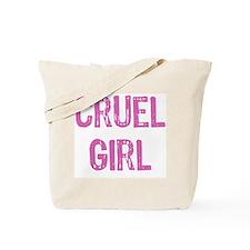 Cruel girl Tote Bag
