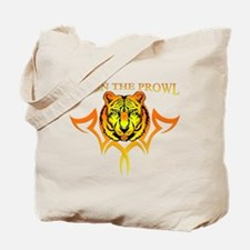I'm On The Prowl Tote Bag