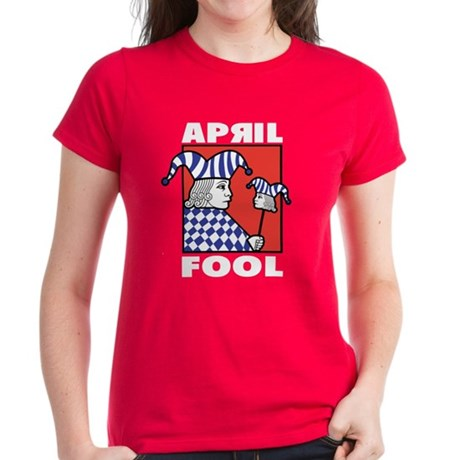 April Fool's Day Women's Dark T-Shirt