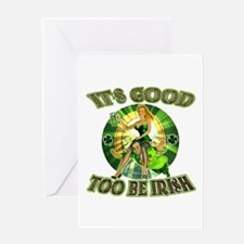 It's Good To Be Irish Greeting Card
