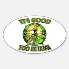 It's Good To Be Irish Oval Decal