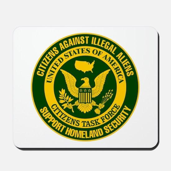 Citizens Against Illegal Aliens Mousepad