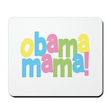 Obama Mama Mousepad