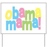 Obama Mama Yard Sign