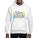 Obama Mama Hooded Sweatshirt
