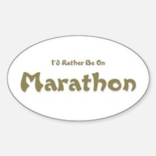 I'd Rather Be...Marathon Oval Decal