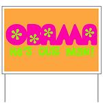 Flower Power Obama Yard Sign