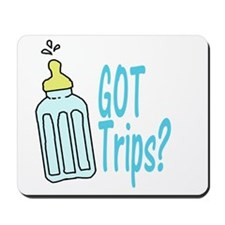 Got Trips? Mousepad