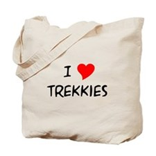 I Love Trekkies Tote Bag