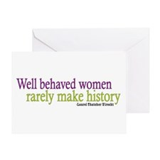 Well Behaved Women Greeting Card
