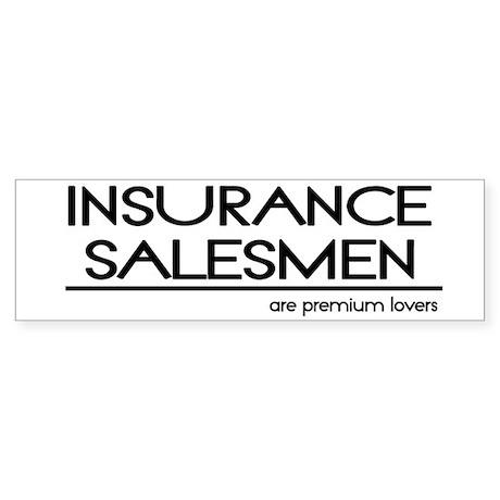 Insurance Salesman Joke Bumper Sticker