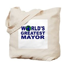 World's Greatest Mayor Tote Bag