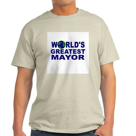 World's Greatest Mayor Light T-Shirt