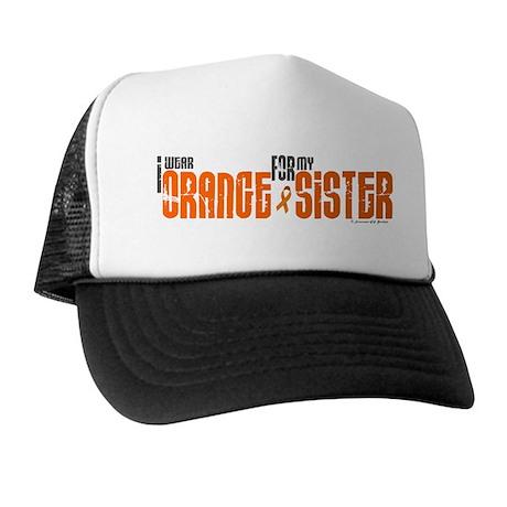 I Wear Orange For My Sister 6 Trucker Hat