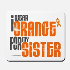 I Wear Orange For My Sister 6 Mousepad