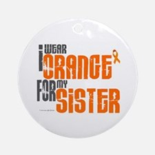 I Wear Orange For My Sister 6 Ornament (Round)