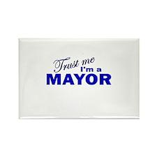 Trust Me I'm a Mayor Rectangle Magnet