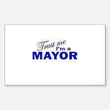 Trust Me I'm a Mayor Rectangle Decal