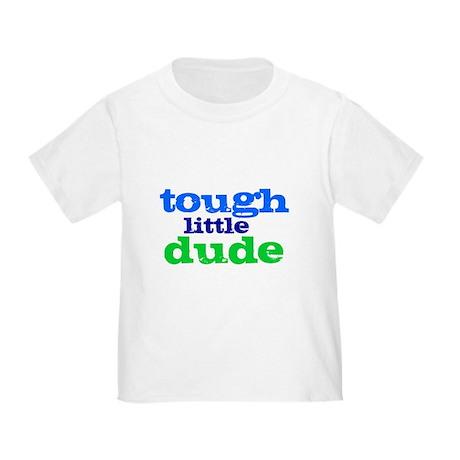 Tough Little Dude Toddler T-Shirt