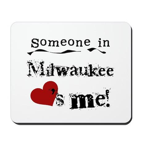 Milwaukee Loves Me Mousepad