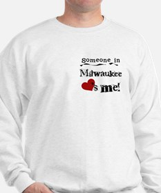 Milwaukee Loves Me Sweatshirt