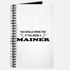 Mainer You'd Drink Too Journal